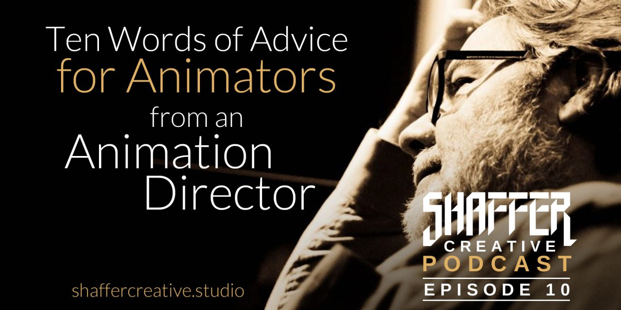 Ten Words of Advice for Animators from an Animation Director