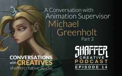 A Conversation with Animation Supervisor Michael Greenholt Part 3
