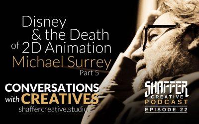 Disney & The Death of 2D Animation: Mike Surrey Part 5