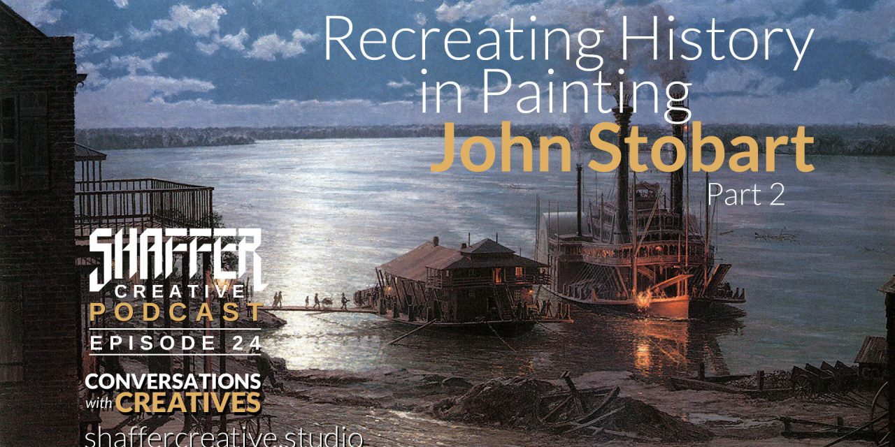 Recreating History in Painting with John Stobart