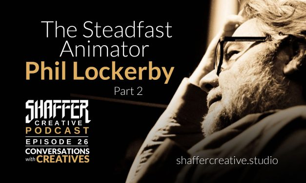 The Steadfast Animator – Phil Lockerby Part 2